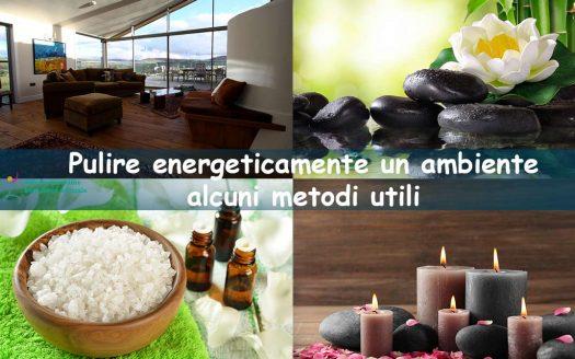 Pulire energeticamente un ambiente