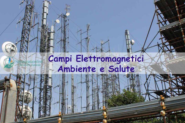 Campi elettromagnetici ambiente e salute