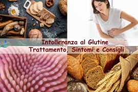 Intolleranza al glutine: trattamento, sintomi e consigli
