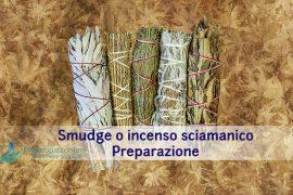 smudge-incenso-sciamanico
