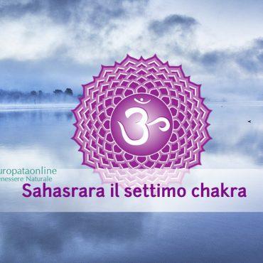 Sahasrara: settimo chakra, caratteristiche ed esercizi